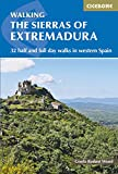 The Sierras of Extremadura: 32 half and full-day walks in western Spain's hills (International Walking)