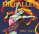 Two Too by Fireballet (2013-05-04)
