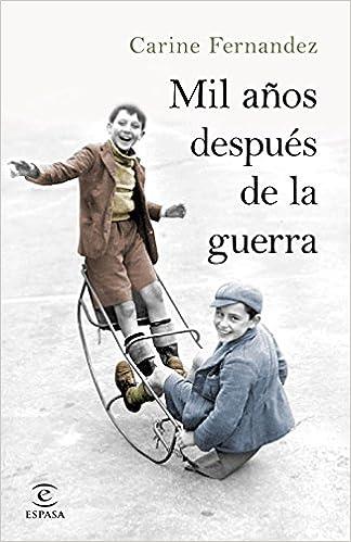Mil años después de la guerra, Carine Fernandez 51e1N2hWA6L._SX322_BO1,204,203,200_