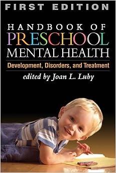 Book Handbook of Preschool Mental Health: Development, Disorders, and Treatment