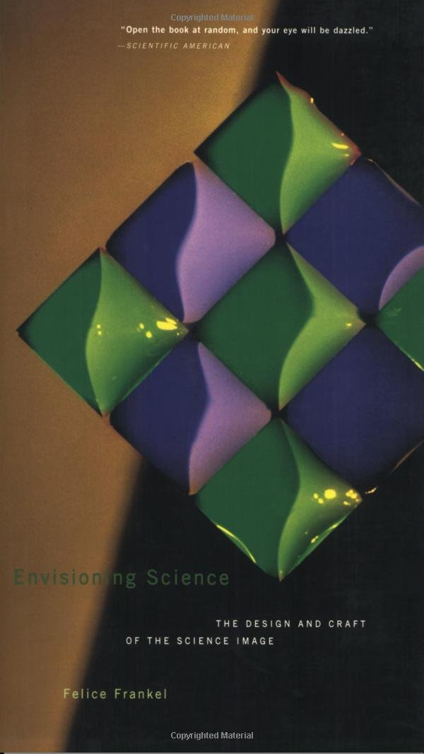 Envisioning Science: The Design and Craft of the Science Image (Mit Press)