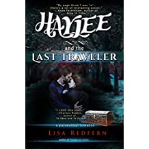 Haylee and the Last Traveler: a paranormal romance (Haylee and the Traveler's Stone Book 2)