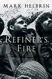 Refiner's Fire, Mark Helprin, 0156031078