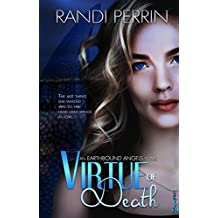 Virtue of Death (Earthbound Angels Book 1)