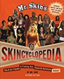 img - for Mr. Skin's Skincyclopedia: The A-to-Z Guide to Finding Your Favorite Actresses Naked Paperback November 10, 2009 book / textbook / text book