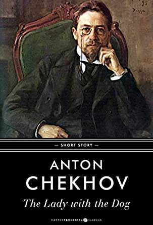 an analysis of the lady with the pet dog by anton chekhov Analysis of the lady with the dog, by anton chekhov by: jose altamirano characterization plot/structure gurov grows throughout the story he is a dynamic character when gurov first meets anna, he is a cheating, bored man.