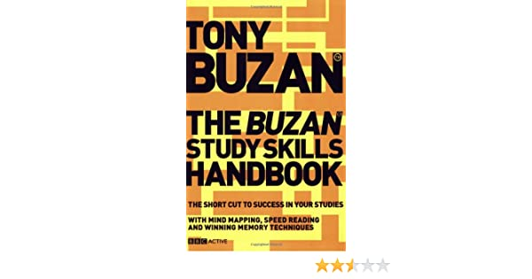 The Buzan Study Skills Handbook: The Shortcut to Success in