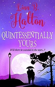 Quintessentially Yours by [Halton, Linn B]