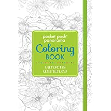 Pocket Posh Panorama Adult Coloring Book: Gardens Unfurled: An Adult Coloring Book