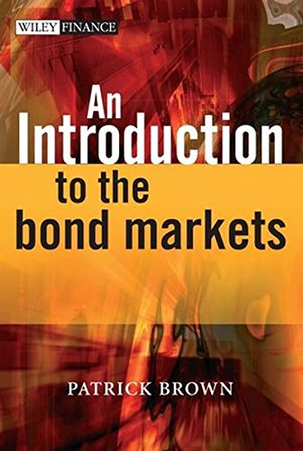An Introduction to the Bond Markets (The Wiley Finance Series) by Wiley