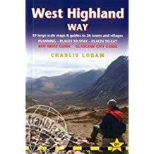 West Highland Way: 53 Large-Scale Walking Maps & Guides to 26 Towns and Villages - Planning, Places to Stay, Places to Eat - Glasgow to Fort William (British Walking Guide)