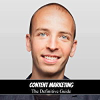 Content Marketing: The Definitive Guide (English Edition)