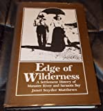 Edge of Wilderness, Janet S. Matthews, 0914381008