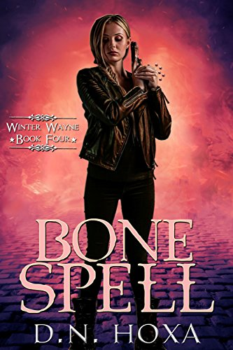 Bone Spell (Winter Wayne Book 4)