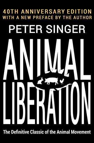 Animal Liberation: The Definitive Classic of the Animal Movement cover