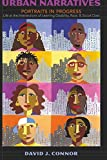 img - for Urban Narratives: Portraits in Progress- Life at the Intersections of Learning Disability, Race, and Social Class (Disability Studies in Education) book / textbook / text book