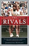 Front cover for the book The Rivals: Chris Evert vs. Martina Navratilova Their Epic Duels and Extraordinary Friendship by Johnette Howard