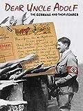 Dear Uncle Adolf
