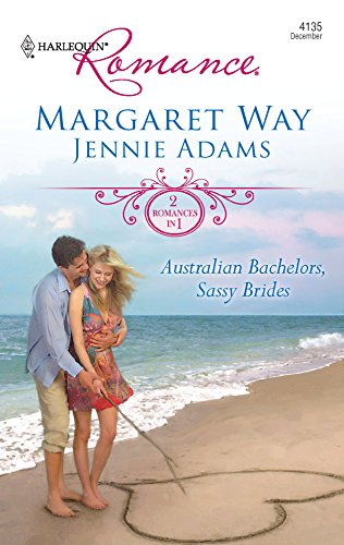 Australian Bachelors, Sassy Brides: An Anthology