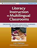 Literacy Instruction in Multilingual Classrooms Engaging English Language Learners in Elementary School (Language and Literacy Series) (Language & ... Bookshelf) (The Practitioner's Bookshelf)