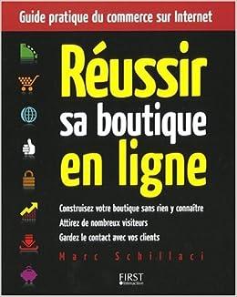 348b25227957a Amazon.fr - REUSSIR SA BOUTIQUE EN LIGNE - MARC SCHILLACI - Livres