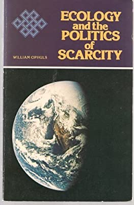 Ecology and the Politics of Scarcity