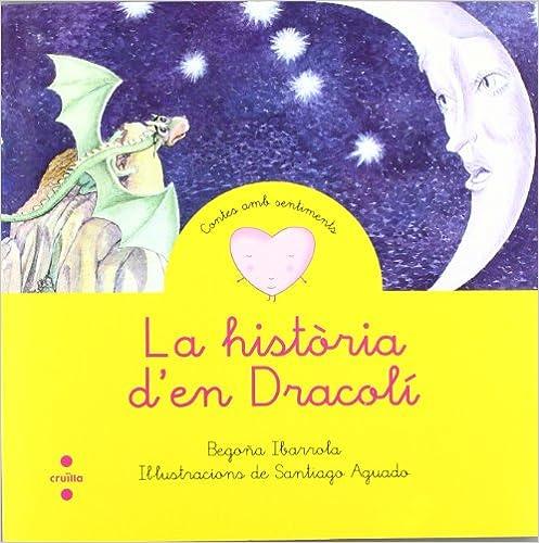 Leer libros gratis en línea sin descargar La història d'en Dracolí (Cuentos para sentir) MOBI
