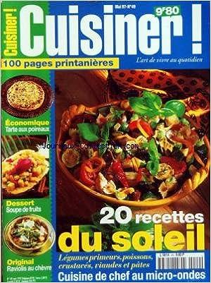 Télécharger des livres d\'epub en ligne gratuitement CUISINER [No 49] du 01/05/1997 - 100 PAGES PRINTANIERES - ECONOMIQUE TARTE AUX POIREAUX - DESSERT - SOUPE DE FRUIT - RAVIOLIS AU CHEVRE - 20 RECETTES DU SOLEIL - CUISINE DE CHEF AU MICRO-ONDES PDF PDB