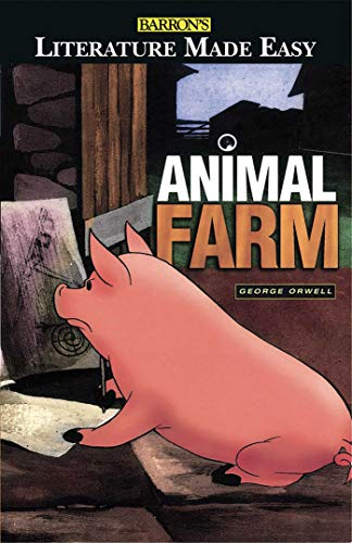 Animal Farm: The Themes · The Characters · The Language and Style · The Plot Analyzed (Literature Made Easy)