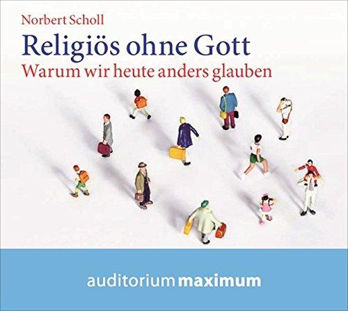 Hörbuch: Religiös ohne Gott von Karl-Heinz Vanheiden