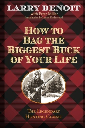 How to Bag the Biggest Buck of Your - Tracking To Ship How With