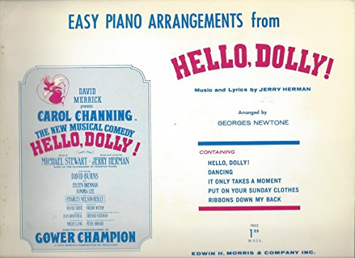 Easy Piano Arrangements from Hello, Dolly! Music and lyrics by J. Herman. Arranged by Georges Newtone,etc (Hello Dolly Music Lyrics)