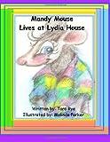 Mandy Mouse Lives at Lydia House, Tara Rye, 1467956856