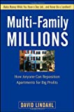 img - for Multi-Family Millions: How Anyone Can Reposition Apartments for Big Profits book / textbook / text book