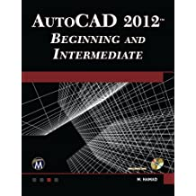AutoCAD 2012 Beginning and Intermediate