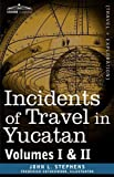 """Incidents of Travel in Yucatan, Vols. I and II - 40180"" av John Lloyd Stephens"