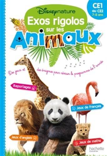 Disneynature - Cahier de vacances Exos rigolos sur les animaux du Ce1 au Ce2
