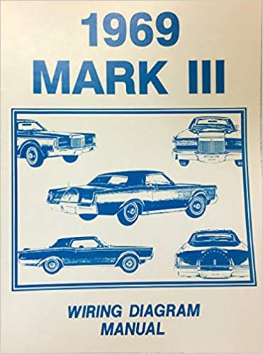1969 lincoln continental mark iii factory electrical wiring diagrams &  schematics paperback – 2018