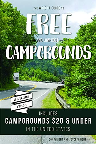 - The Wright Guide to Free and Low-cost Campgrounds: Includes Campgrounds $20 and Under in the United States (Don Wright's Guide to Free Campgrounds)