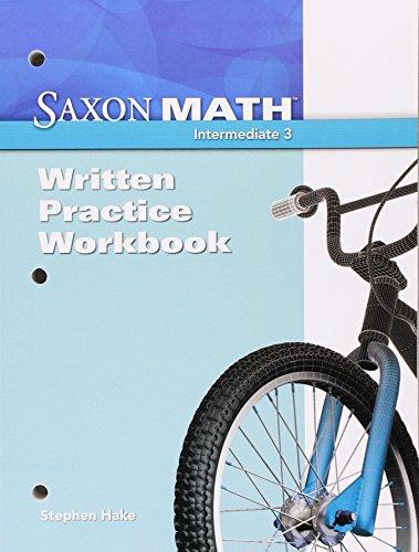 Saxon Math Intermediate 3: Written Practice Workbook 1st Edition