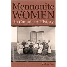 Mennonite Women in Canada: A History