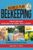img - for Business Plan: Beekeeping: Step-By-Step Guide: Transform Your