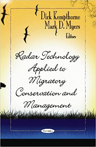 Book Radar Technology Applied to Migratory Conservation and Management