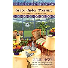 Grace Under Pressure (Manor House Mysteries, No. 1)
