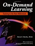 img - for On-Demand Learning: Training in the New Millennium book / textbook / text book