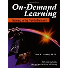 On-Demand Learning: Training in the Millennium