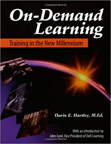 On-Demand Learning: Training in the New Millennium