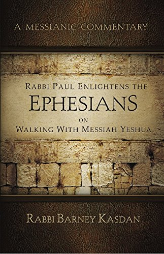 (Ephesians: A Messianic Commentary Series)