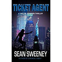 Ticket Agent: A Thriller (code name Snapshot Book 8)