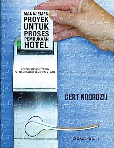 Amazon.com: Manajemen Proyek untuk Proses Pembukaan Hotel ...